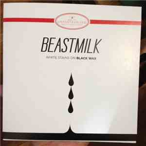 Beastmilk - White Stains On Black Wax mp3 download
