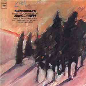 Glenn Gould - Grieg And Bizet - Glenn Gould's First Recordings Of Grieg And Bizet mp3 download