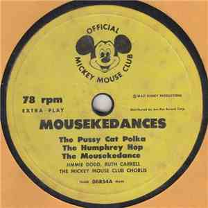 Jimmie Dodd, Ruth Carrell, The Mickey Mouse Club Chorus - Mousekedances mp3 download