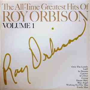 Roy Orbison - The All-Time Greatest Hits Of Roy Orbison Volume 1 mp3 download