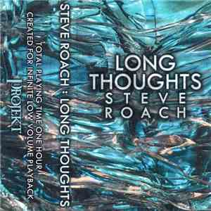 Steve Roach - Long Thoughts mp3 download