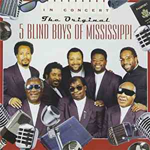The Original 5 Blind Boys Of Mississippi - In Concert mp3 download