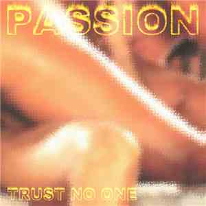 Trust No One - Passion mp3 download