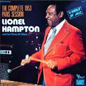 Lionel Hampton And His Paris All Stars - The Complete 1953 Paris Session mp3 download