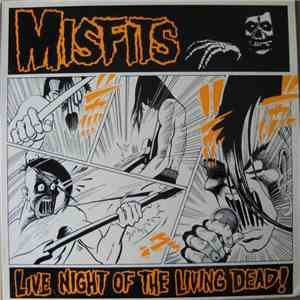 Misfits - Live Night Of The Living Dead! mp3 download