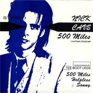 Nick Cave - 500 Miles mp3 download