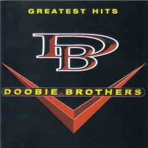 The Doobie Brothers - Greatest Hits mp3 download