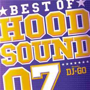 Various - Best Of Hood Sound 07 mp3 download