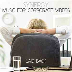 Various - Synergy: Music For Corporate Videos - Laid Back mp3 download