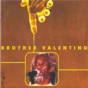 Brother Valentino - A Man And His Music mp3 download