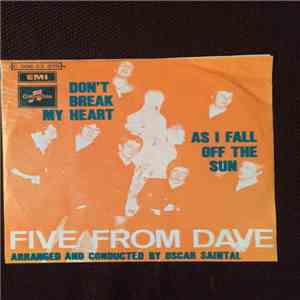 Five From Dave - Don't Break My Heart mp3 download