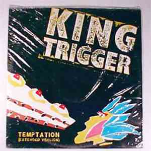 King Trigger - Temptation mp3 download