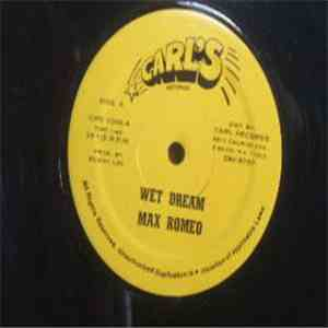 Max Romeo / Derrick Morgan - Wet Dream mp3 download