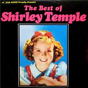 Shirley Temple - The Best of Shirley Temple mp3 download