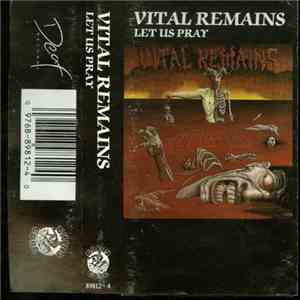 Vital Remains - Let Us Pray mp3 download