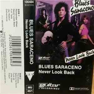 Blues Saraceno - Never Look Back mp3 download