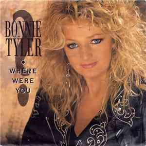 Bonnie Tyler - Where Were You mp3 download