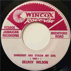 Delroy Wilson - Somebody Has Stolen My Girl mp3 download