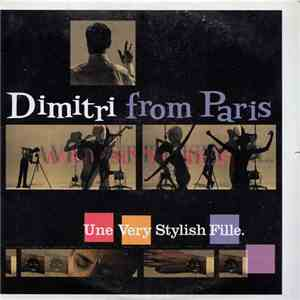 Dimitri From Paris - Une Very Stylish Fille mp3 download