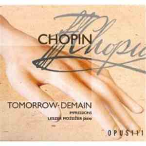 Leszek Możdżer - Chopin Tomorrow - Demain: Impressions mp3 download
