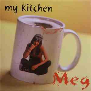 Meg  - My Kitchen mp3 download