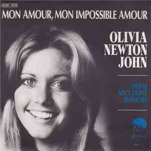 Olivia Newton-John - Mon Amour, Mon Impossible Amour mp3 download