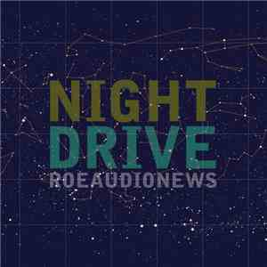 Roeaudionews - Night Drive mp3 download