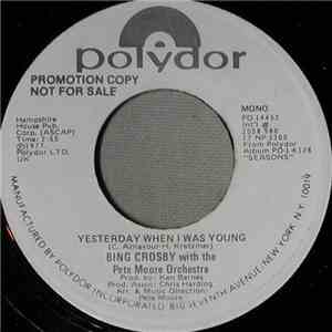 Bing Crosby - Yesterday When I Was Young mp3 download
