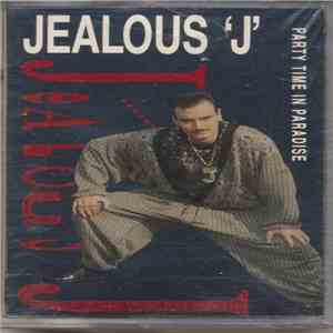 Jealous J - Party Time In Paradise mp3 download