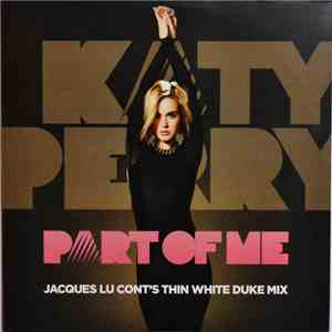 Katy Perry - Part Of Me (Jacques Lu Cont's Thin White Duke Mix) mp3 download