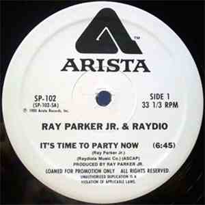 Ray Parker Jr. & Raydio - It's Time To Party Now mp3 download