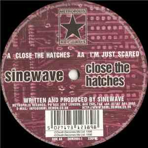 Sinewave  - Close The Hatches mp3 download