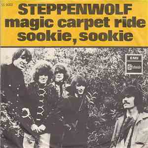 Steppenwolf - Magic Carpet Ride / Sookie, Sookie mp3 download