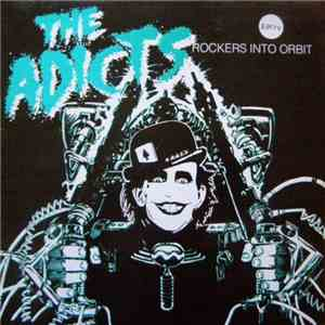 The Adicts - Rockers Into Orbit mp3 download