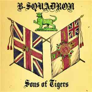 B-Squadron - Sons Of Tigers mp3 download