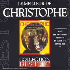 Christophe - Le Meilleur De Christophe (Mon Univers) mp3 download