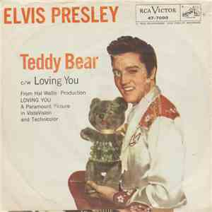 Elvis Presley With The Jordanaires - Loving You / (Let Me Be Your) Teddy Bear mp3 download