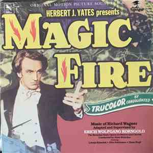 Erich Wolfgang Korngold - Magic Fire mp3 download