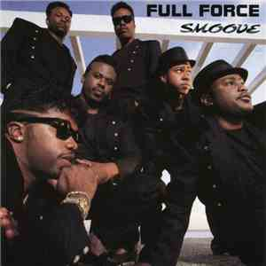 Full Force - Smoove mp3 download
