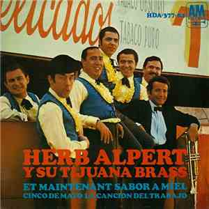 Herb Alpert Y Su Tijuana Brass - Et Maintenant mp3 download
