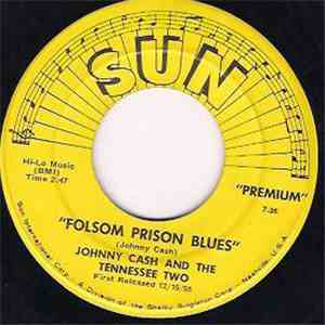 Johnny Cash & The Tennessee Two - Folsom Prison Blues / I Walk The Line mp3 download
