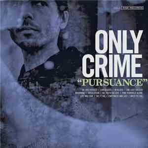 Only Crime - Pursuance mp3 download