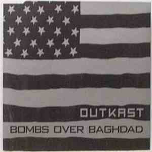 OutKast - Bombs Over Baghdad mp3 download
