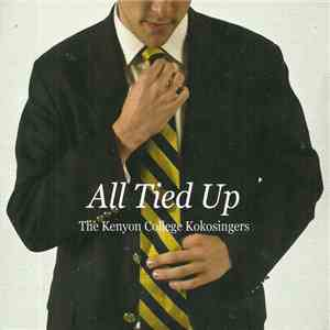 The Kenyon College Kokosingers - All Tied Up mp3 download
