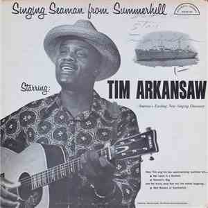 Tim Arkansaw - Singing Seaman From Summerhill mp3 download