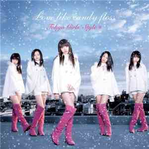 Tokyo Girls' Style - Love Like Candy Floss mp3 download