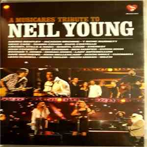 Various - A Musicares Tribute To Neil Young mp3 download