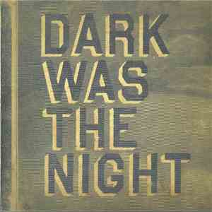 Various - Dark Was The Night mp3 download