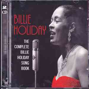 Billie Holiday - The Complete Billie Holiday Song Book mp3 download