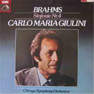 Carlo Maria Giulini, Chicago Symphony Orchestra . Johannes Brahms - Sinfonie Nr. 4 mp3 download